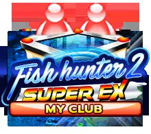 Fish Hunter 2 EX – My Club
